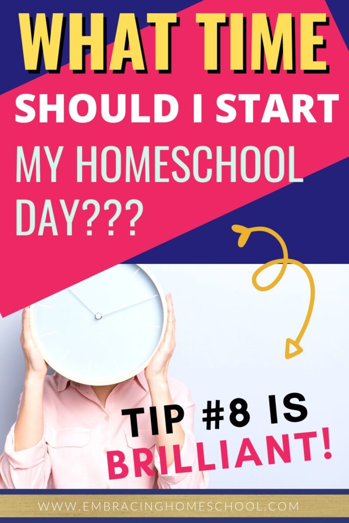 What time does homeschool start?