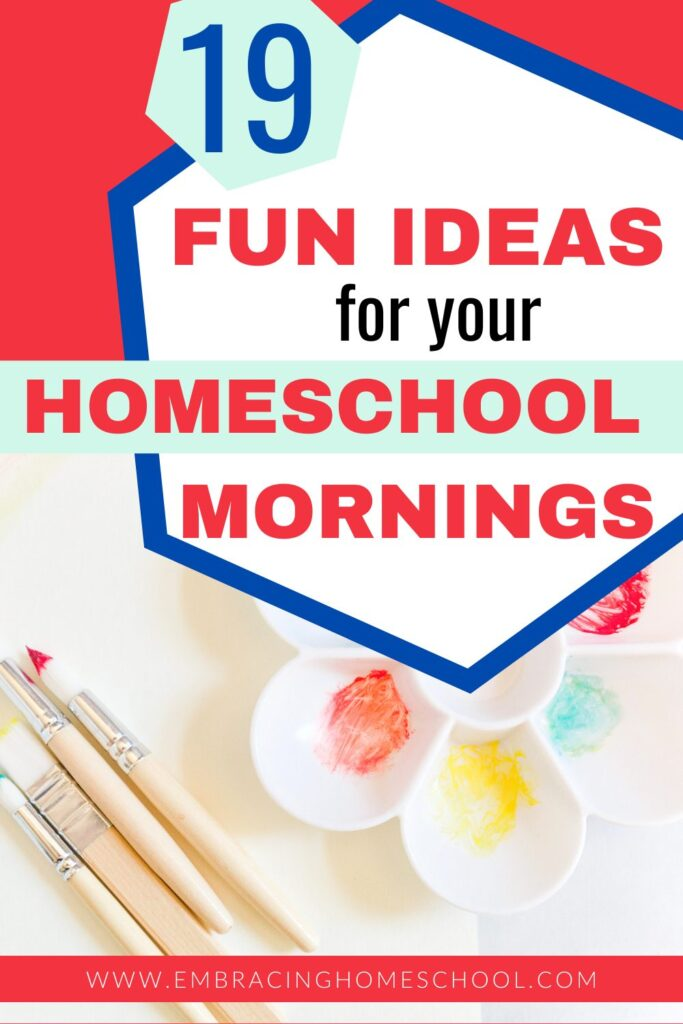 19 non-traditional learning activities for your homeschool mornings
