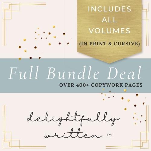 Full Bundle Deal of Delightfully Written copywork and handwriting, Charlotte Mason- inspired homeschool printables