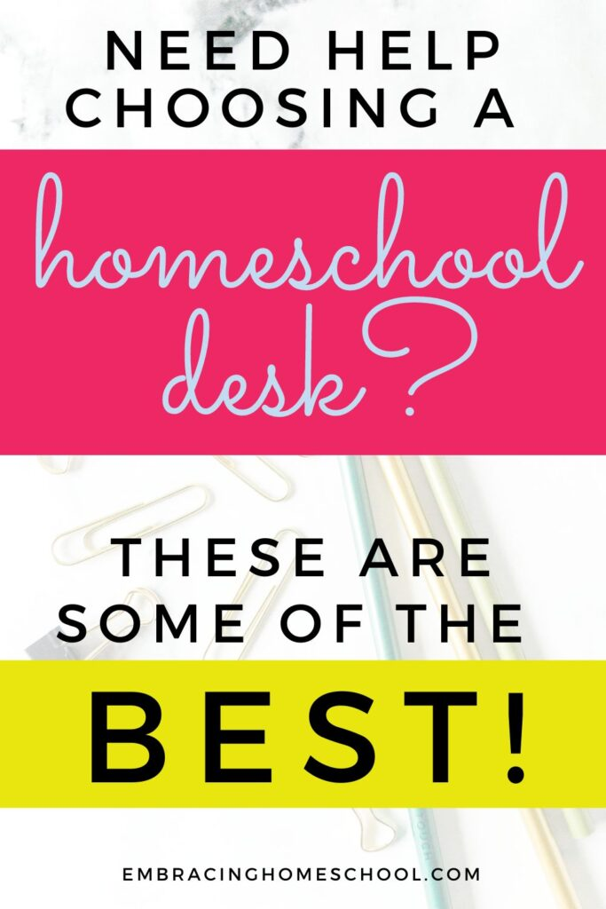 the ultimate list of the best homeschool desks