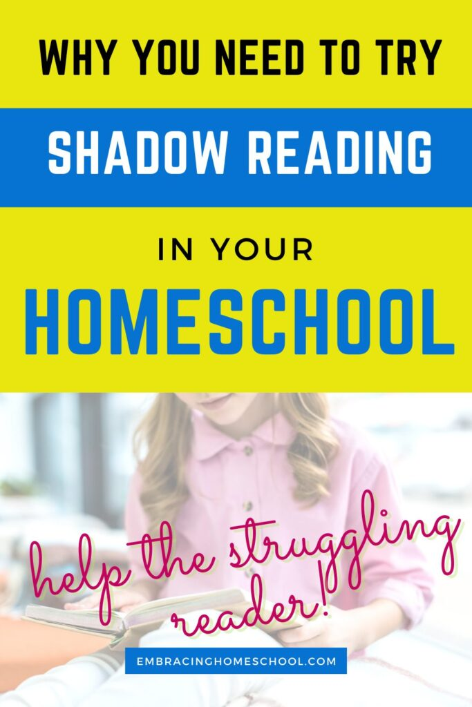 Shadow Reading for Homeschool: What is it and Why you Should do it?
